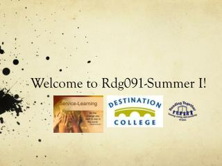 Welcome to Rdg091-Summer I!
