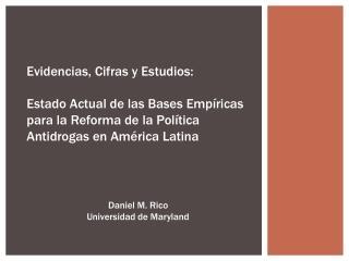Evidencias, Cifras y Estudios: