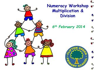 Numeracy Workshop Multiplication & Division