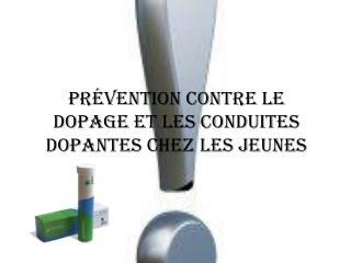Prévention contre le dopage et les conduites dopantes chez les jeunes