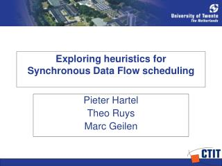 Exploring heuristics for Synchronous Data Flow scheduling