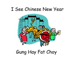 I See Chinese New Year