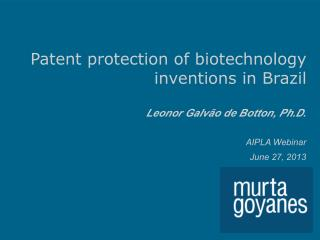 Patent protection of biotechnology inventions in Brazil