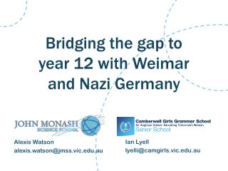 Bridging the gap to year 12 with Weimar and Nazi Germany