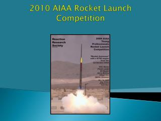 2010 AIAA Rocket Launch Competition