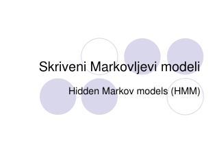 Skriveni Markovljevi modeli