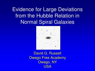 Evidence for Large Deviations from the Hubble Relation in Normal Spiral Galaxies