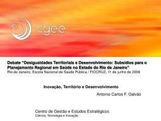 Inova��o, Territ�rio e Desenvolvimento  Antonio Carlos F. Galv�o