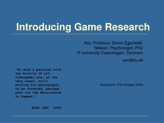 Introducing Game Research