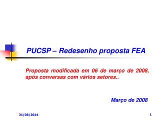 PUCSP – Redesenho proposta FEA