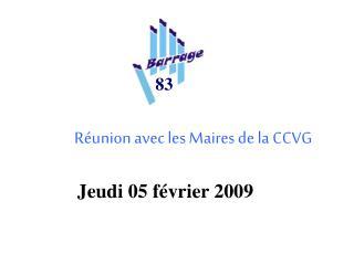 Réunion avec les Maires de la CCVG