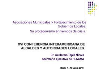 XVI CONFERENCIA INTERAMERICANA DE ALCALDES Y AUTORIDADES LOCALES.