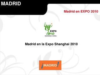 Madrid en la Expo Shanghai 2010