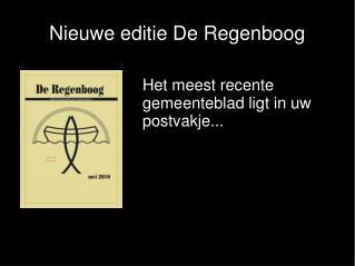 Nieuwe editie De Regenboog