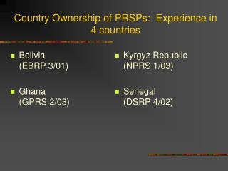 Country Ownership of PRSPs:  Experience in 4 countries