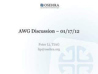 AWG Discussion – 01/17/12