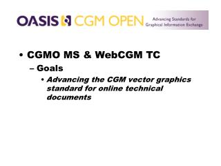 CGMO MS & WebCGM TC Goals
