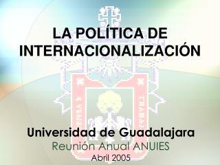LA POLÍTICA DE INTERNACIONALIZACIÓN
