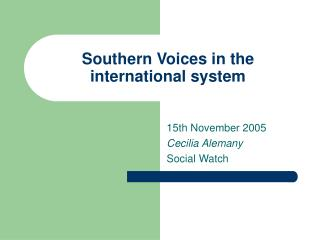Southern Voices in the international system