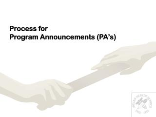 Process for Program Announcements (PA's)