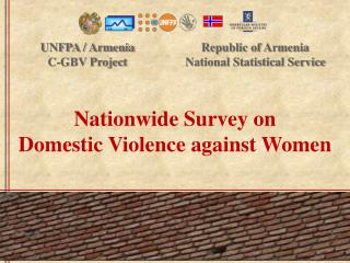 Nationwide Survey  on  Domestic Violence  against  Women