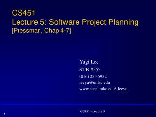 CS451 Lecture 5: Software Project Planning [Pressman, Chap 4-7]
