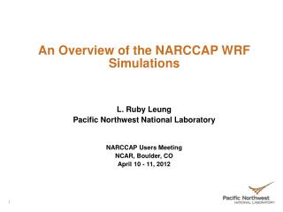 An Overview of the NARCCAP WRF Simulations