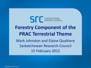 Forestry Component of the PRAC Terrestrial Theme