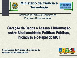 Minist�rio da Ci�ncia e Tecnologia