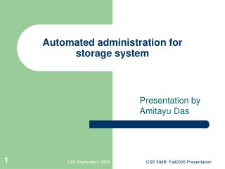 Automated administration for storage system