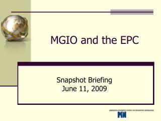 MGIO and the EPC