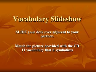 Vocabulary Slideshow