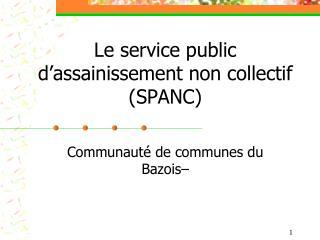 Le service public d'assainissement non collectif (SPANC)