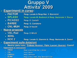 Gruppo V Attivita' 2009