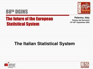 The Italian Statistical System