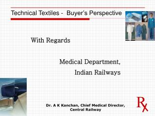 Technical Textiles -  Buyer's Perspective