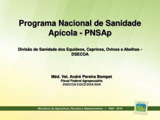 Programa Nacional de Sanidade Apícola - PNSAp