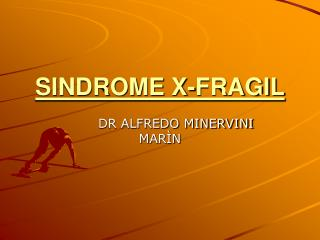 SINDROME X-FRAGIL