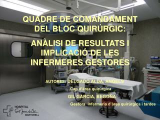 QUADRE DE COMANDAMENT DEL BLOC QUIRÚRGIC: