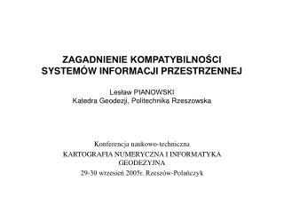 Konferencja naukowo-techniczna KARTOGRAFIA NUMERYCZNA I INFORMATYKA GEODEZYJNA