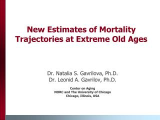 New Estimates of Mortality Trajectories at Extreme Old Ages