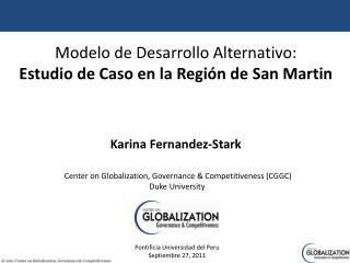 Modelo de Desarrollo Alternativo: Estudio de Caso en la Región de San Martin