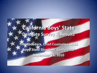 California Boys� State Delegate Survey & Results