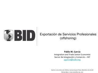 Exportaci�n de Servicios Profesionales (offshoring)