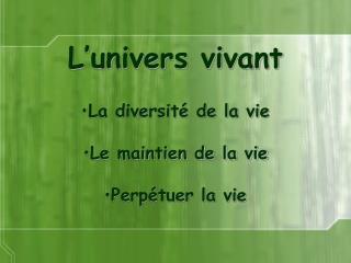 L�univers vivant