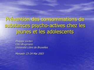 Prévention des consommations de substances psycho-actives chez les jeunes et les adolescents