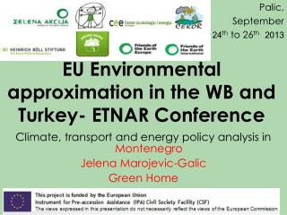 EU Environmental approximation in the WB and Turkey- ETNAR Conference