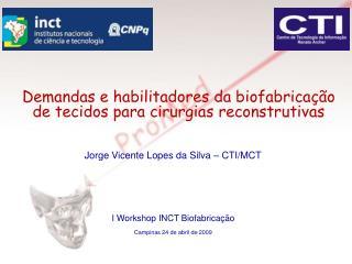 Jorge Vicente Lopes da Silva – CTI/MCT