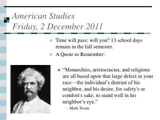 American Studies  Friday, 2 December 2011