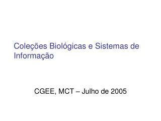 Coleções Biológicas e Sistemas de Informação